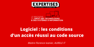Logiciel les conditions d'un accès réussi au code source