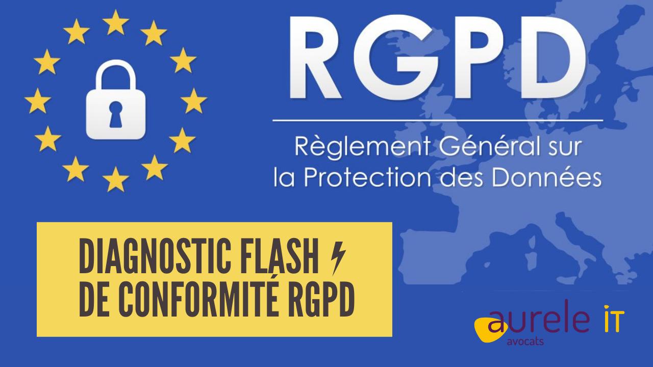 Diagnostic Flash de conformité RGPD